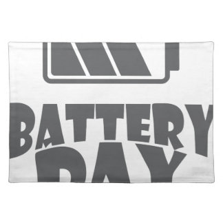 18th February - Battery Day - Appreciation Day Placemat
