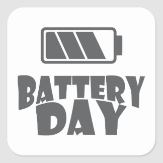 18th February - Battery Day - Appreciation Day Square Sticker