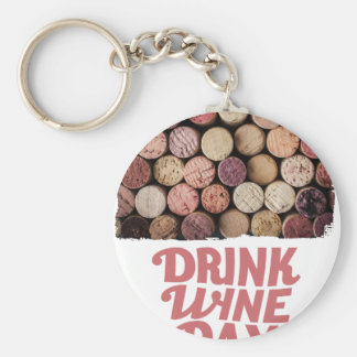 18th February - Drink Wine Day Keychain