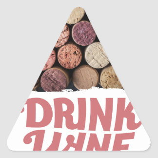 18th February - Drink Wine Day Triangle Sticker