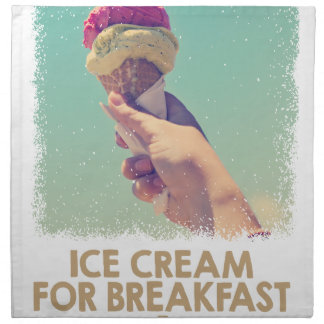 18th February - Eat Ice Cream For Breakfast Day Napkin