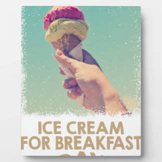 18th February - Eat Ice Cream For Breakfast Day Plaque