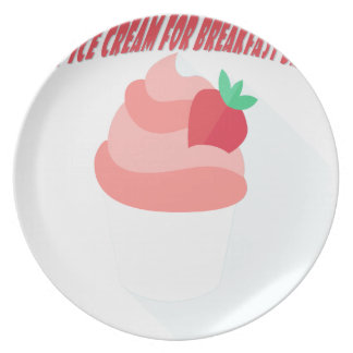 18th February - Eat Ice Cream For Breakfast Day Plate