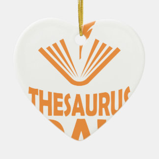 18th January - Thesaurus Day Ceramic Ornament