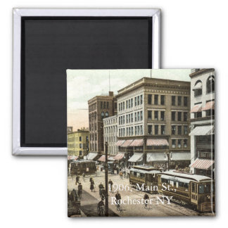 1906, Main St., Rochester NY Square Magnet