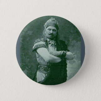 1909 crazy French opera singer 2 Inch Round Button