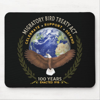 1918 Migratory Bird Treaty Act - 100 Years Old Mouse Pad