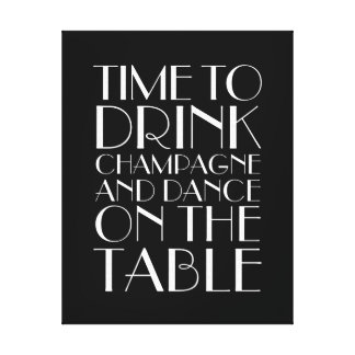 1920's Time to Drink Champagne Canvas black&white
