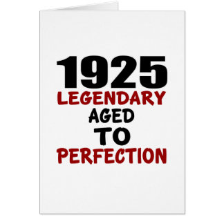 1925 LEGENDARY AGED TO PERFECTION CARD