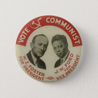 1932 Presidential Election CPUSA Button