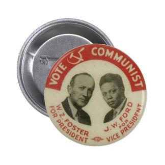 1932 Presidential Election CPUSA Button
