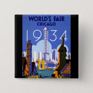 1934 Chicago World's Fair 2 Inch Square Button