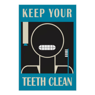 "1936-38 ""Keep Your Teeth Clean"" Reproduction Poster"