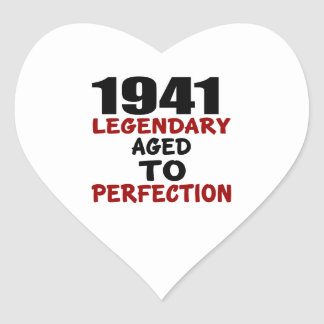 1941 LEGENDARY AGED TO PERFECTION HEART STICKER