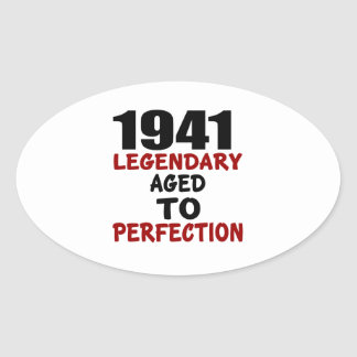 1941 LEGENDARY AGED TO PERFECTION OVAL STICKER