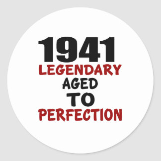 1941 LEGENDARY AGED TO PERFECTION ROUND STICKER