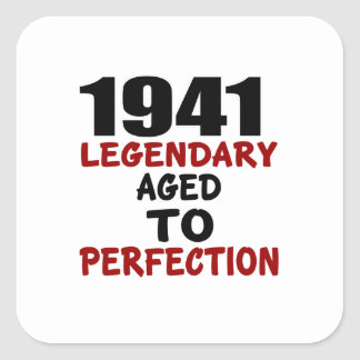 1941 LEGENDARY AGED TO PERFECTION SQUARE STICKER