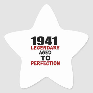 1941 LEGENDARY AGED TO PERFECTION STAR STICKER