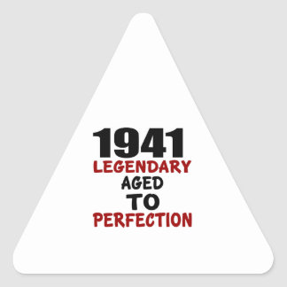 1941 LEGENDARY AGED TO PERFECTION TRIANGLE STICKER