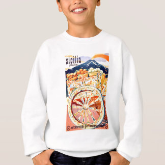 1947 Sicily Italy Travel Poster Eternal Spring Sweatshirt