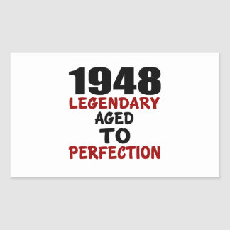 1948 LEGENDARY AGED TO PERFECTION