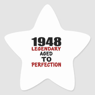 1948 LEGENDARY AGED TO PERFECTION STAR STICKER