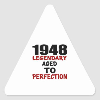 1948 LEGENDARY AGED TO PERFECTION TRIANGLE STICKER