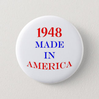 1948 Made in America 2 Inch Round Button