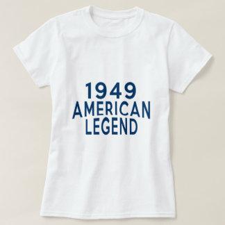 1949 American Legend Birthday Designs T-Shirt