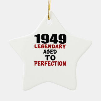 1949 LEGENDARY AGED TO PERFECTION CERAMIC STAR ORNAMENT