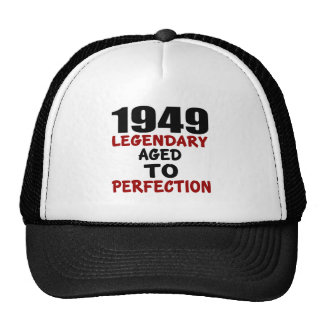 1949 LEGENDARY AGED TO PERFECTION TRUCKER HAT