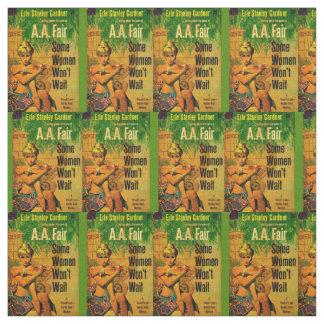 1953 pulp novel cover Some Women Won't Wait print Fabric