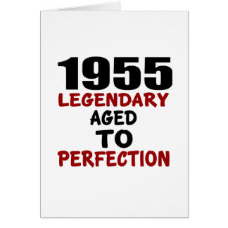 1955 LEGENDARY AGED TO PERFECTION CARD