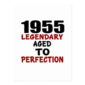 1955 LEGENDARY AGED TO PERFECTION POSTCARD