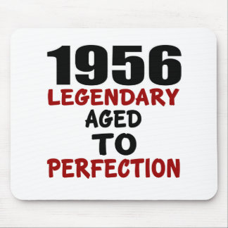 1956 LEGENDARY AGED TO PERFECTION MOUSE PAD