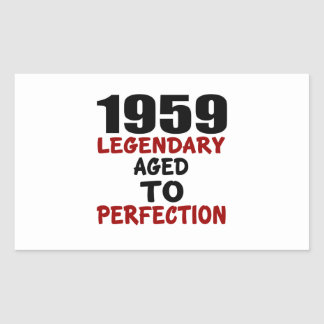1959 LEGENDARY AGED TO PERFECTION