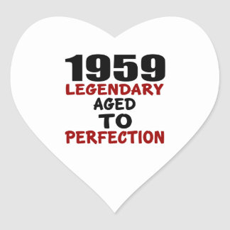 1959 LEGENDARY AGED TO PERFECTION HEART STICKER