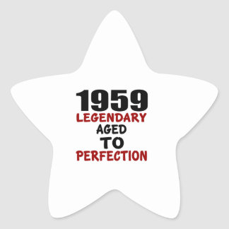 1959 LEGENDARY AGED TO PERFECTION STAR STICKER