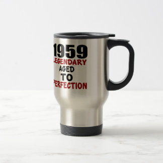1959 LEGENDARY AGED TO PERFECTION TRAVEL MUG