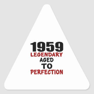 1959 LEGENDARY AGED TO PERFECTION TRIANGLE STICKER