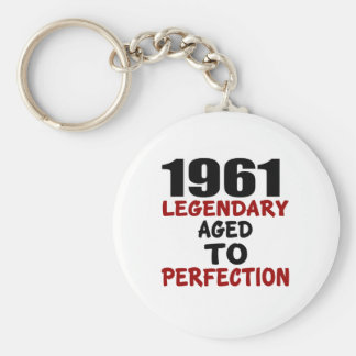 1961 LEGENDARY AGED TO PERFECTION BASIC ROUND BUTTON KEYCHAIN
