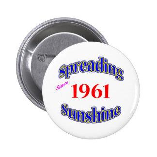 1961 Spreading Sunshine 2 Inch Round Button