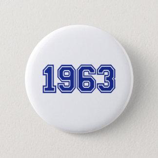 1963 Birthday 2 Inch Round Button