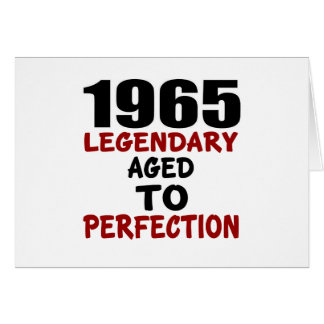 1965 LEGENDARY AGED TO PERFECTION CARD