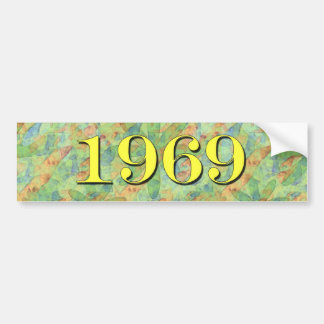 1969 BUMPER STICKER