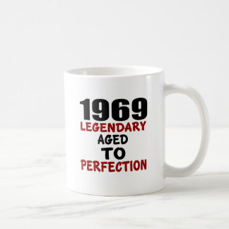 1969 LEGENDARY AGED TO PERFECTION COFFEE MUG