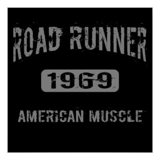 1969 Road Runner American Muscle Poster