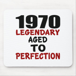 1970 LEGENDARY AGED TO PERFECTION MOUSE PAD