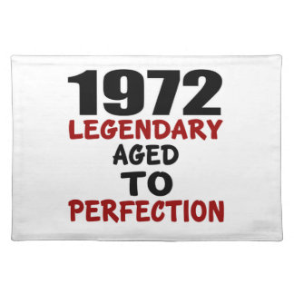 1972 LEGENDARY AGED TO PERFECTION PLACEMAT