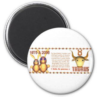 1975 2035 Zodiac Wood Rabbit born Taurus Magnet